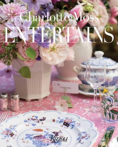 Book Club: Charlotte Moss Entertains