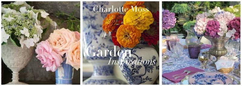 Charlotte Moss – Garden Inspirations
